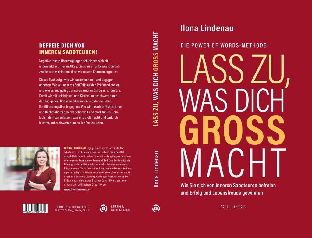 Lass zu, was Dich groß macht. Buch ab 16.10.2019 von Ilona Lindenau Leiterin der Coaching Ausbildungen in Frankfurt
